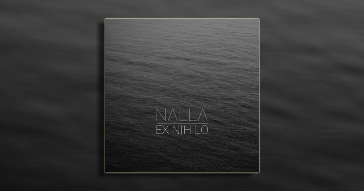 Nalla-Ex-Nihilo