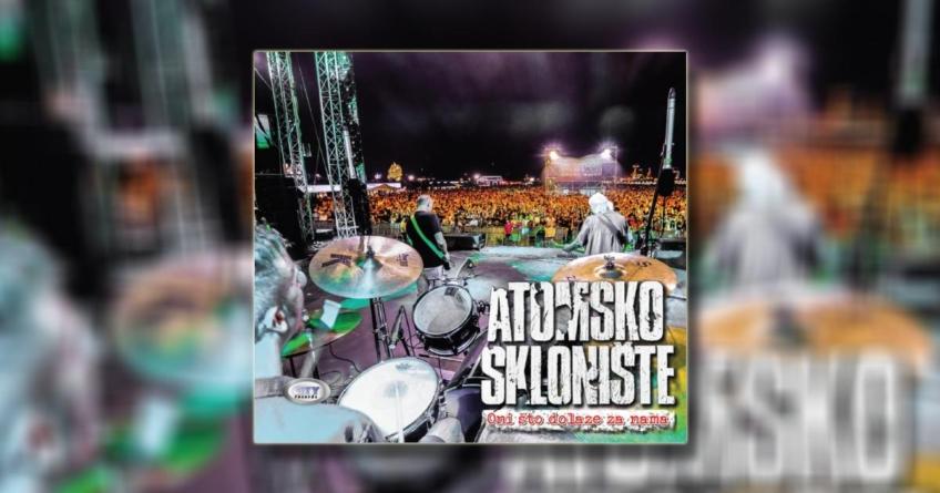 "Atomsko sklonište objavilo koncertni album ""Oni što dolaze za nama"""