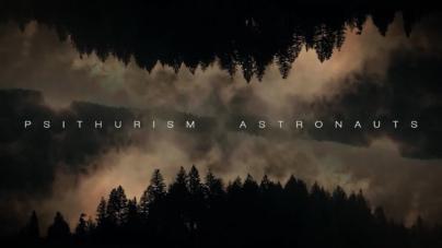 """Brainswitch napravili kontemplativni video za pjesmu """"Psithurism Astronauts"""""""
