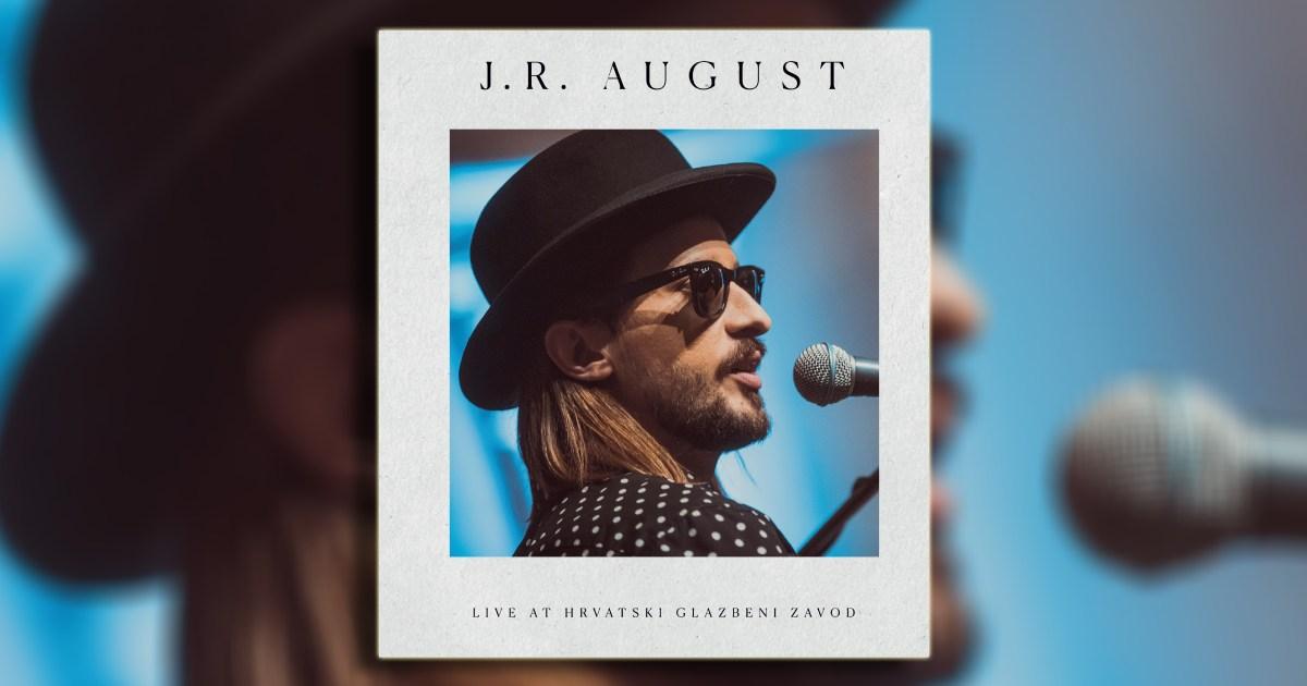 J.R. August: Live at Hrvatski glazbeni zavod