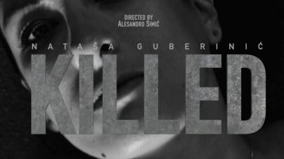 "Nataša Guberinić singlom  ""Killed"" najavljuje prvi solo album"