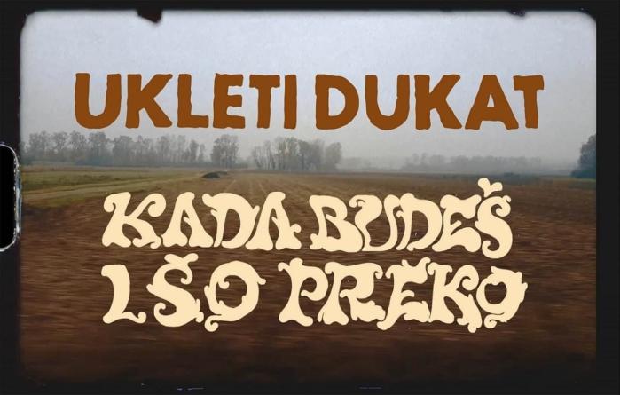 "Ukleti Dukat predstavio debi singl ""Kada budeš išo preko"""
