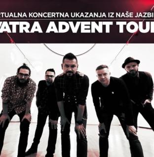 Vatra Advent Tour – Prva virtualna turneja u Hrvatskoj