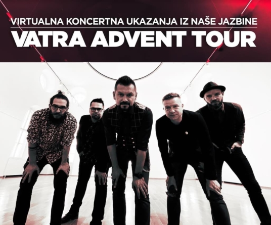 Vatra Advent Tour – Prva virtualna turneja u Hrvatskoj