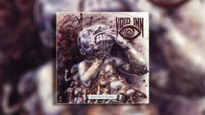"Void Inn objavili novi album ""End this game"""