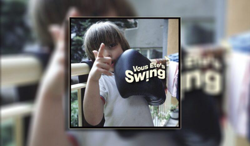 Vous Etes Swing album I