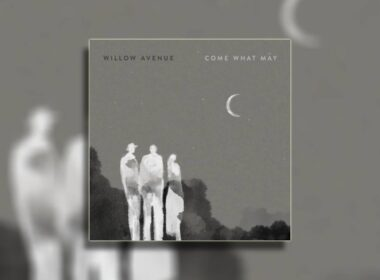 willow-avenue-album-come-what-may