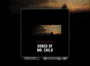 Songs Of Mr. Child Rust Red Romance