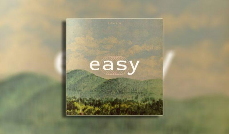 Delaytrip objavio debi EP Easy
