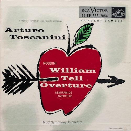 Gioachino Rossini - William Tell Overture; Semiramide Overture (NBC Symphony Orchestra/Arturo Toscanini)(1953)